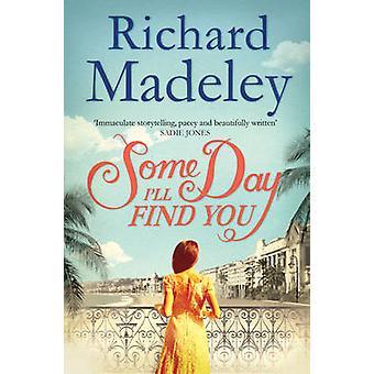 En dag jeg finner du av Richard Madeley - 9781471112638 bok