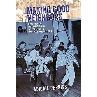 Fare buoni vicini - diritti civili - liberalismo - e l'integrazione in