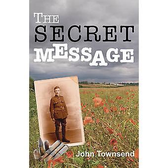 The Secret Message by John Townsend - 9781781272756 Book