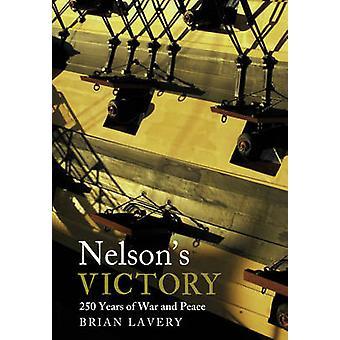 Vittoria di Nelson - 250 anni di guerra e pace di Brian Lavery - 978184