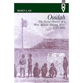 Ouidah - The Social History of a West African Slaving Port 1727-1892 b