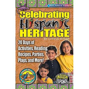 Celebrating Hispanic Heritage (Fiesta! Siesta! and All the Rest-A!)