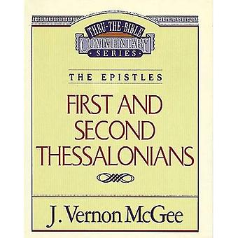 Thru the Bible Commentary: 1st and 2nd Thessalonians