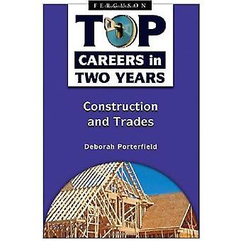 Top karriärer i två år: konstruktion och handel (Top karriärer inom två år)