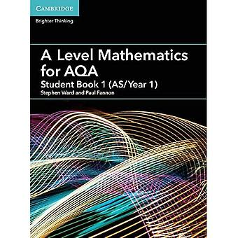A Level Mathematics for AQA Student Book 1