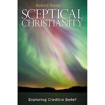 Cristianesimo scettico: Esplorare credibile credenza