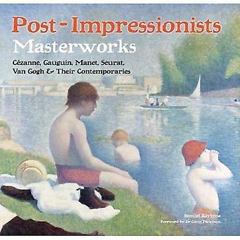 Post-impressionnistes: Masterworks