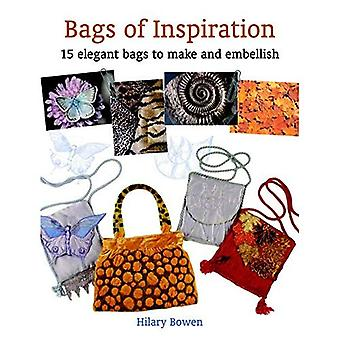 Bags of Inspiration: 20 Elegant Bags to Make and Embellish