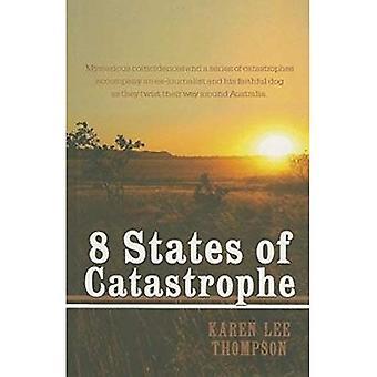 8 påstår av katastrof