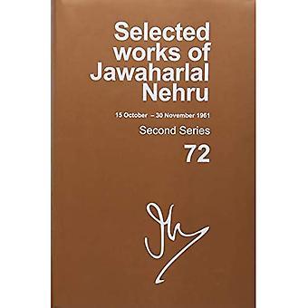 Selected Works di Jawaharlal Nehru: seconda serie, vol. 72: (15 ottobre - 30 novembre 1961) (selezionate opere di Jawaharlal Nehru)