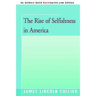 コリアー ・ ジェームス リンカーンによってアメリカの利己主義の上昇