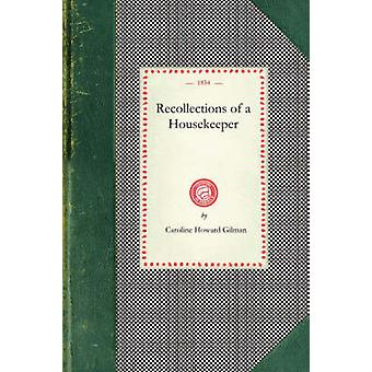 Recollections of a Housekeeper by Caroline Howard Gilman