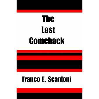Das letzte Comeback von Scanloni & Franco E.