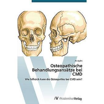 Osteopathische Behandlungsanstze Bei CMD von Aydin Ali