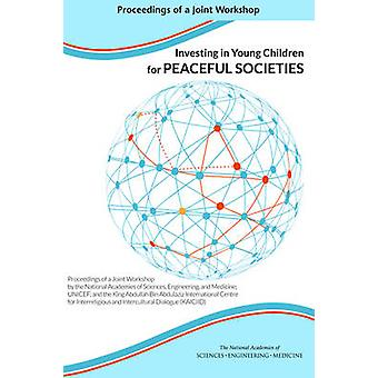 Investing in Young Children for Peaceful Societies - Proceedings of a