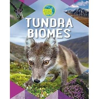 Tundra Biomes by Louise Spilsbury - 9780778739975 Book