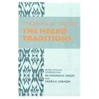 Negro Traditions by Thomas Washington Talley - Laura C Jarman - Charl