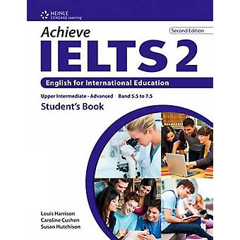 Achieve IELTS 2 - English for International Education (2nd Revised edi