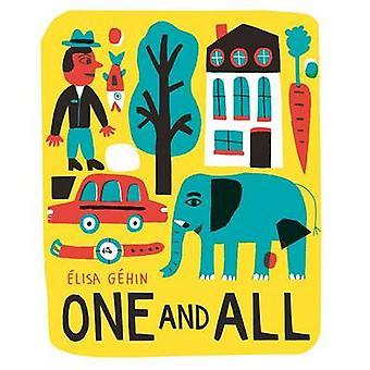 One and All by Elisa Gehin - Aelisa Gaehin - 9781419719042 Book