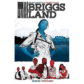 Briggs Land Volume 1 - State of Grace by Brian Wood - Antonio Fuso - 9