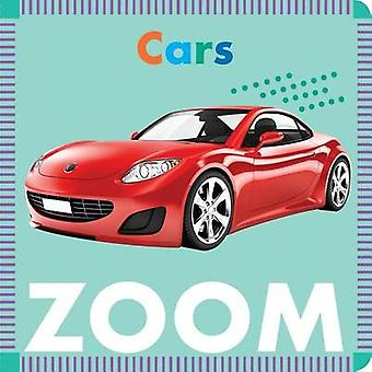 Cars Zoom by Rebecca Glaser - 9781681521213 Book