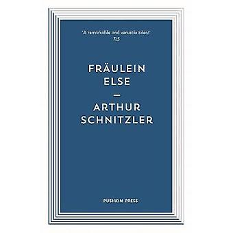 Fraulein Else by Arthur Schnitzler - 9781782273714 Book
