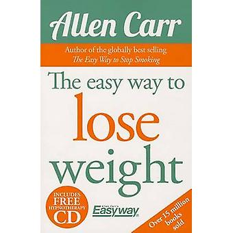 The Easy Way to Lose Weight by Allen Carr - 9781784044954 Book