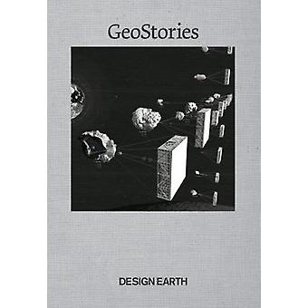 Geostories - Another Architecture for the Environment by Ghosh Rania -