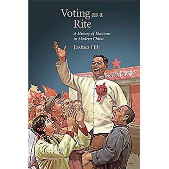 Voting as a Rite by Joshua Hill