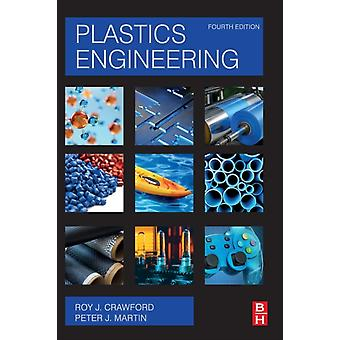Plastics Engineering by Crawford & R. J