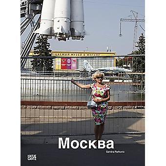 Sandra Ratkovic - Moskau Moscow Mockba by Wladimir Kaminer - 978377574