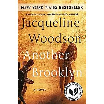 Another Brooklyn by Jacqueline Woodson - 9780062359988 Book