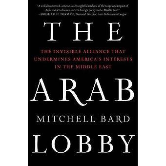 Arab Lobby The by Bard & Mitchell