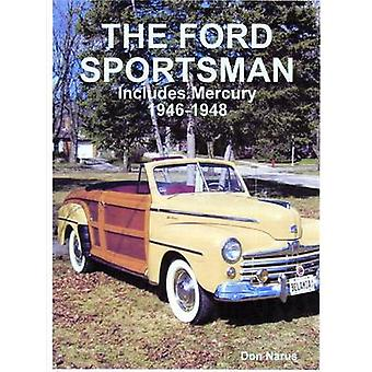 FORD SPORTSMAN by Narus & Don