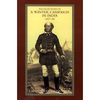 RECOLLECTIONS OF A WINTER CAMPAIGN IN INDIA 185758 by Capt. Oliver J. Jones & R.N.