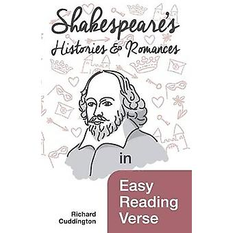 Shakespeares Histories  Romances in Easy Reading Verse by Cuddington & Richard