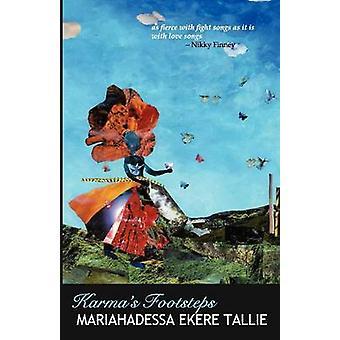 Karmas Footsteps by Tallie & Mariahadessa Ekere