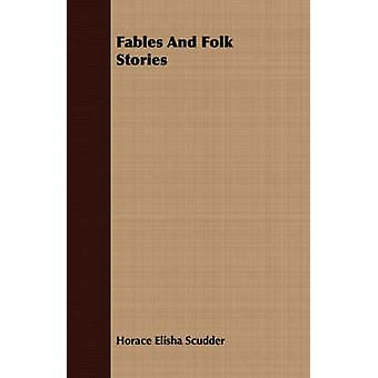 Fables and Folk Stories by Scudder & Horace Elisha