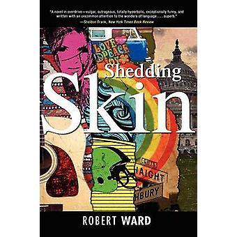 Shedding Skin by Ward & Robert
