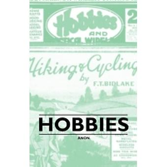 Hobbies by Anon