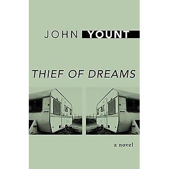 Thief of Dreams by Yount & John