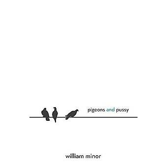 Pigeons and Pussy by Minor & William & Jr.
