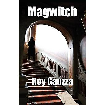 Magwitch by Gauzza & Roy