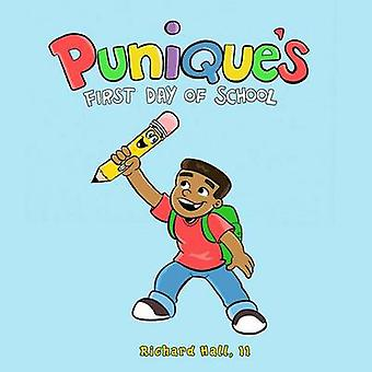 Puniques First Day of School by Hall & Richard