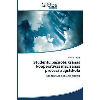 Studentu Pa Noteik an S Kooperat V S M C an S Proces Augstskol by Strods Gun Rs