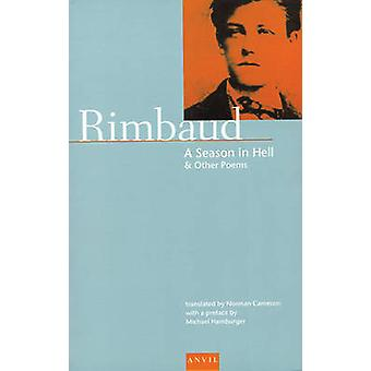 Season in Hell  And Other Poems by Arthur Rimbaud & Translated by Norman Cameron