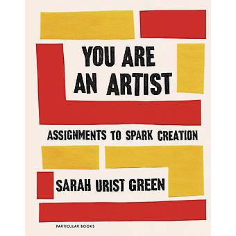 You Are an Artist by Sarah Urist Green