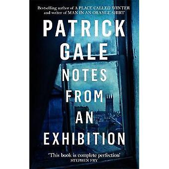 Note da una mostra di Patrick Gale - 9781472255389 Libro