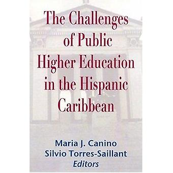 The Challenges of Public Higher Education in the Hispanic Caribbean b