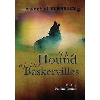 The Hound of the Baskervilles by Arthur Conan Doyle - Pauline Francis